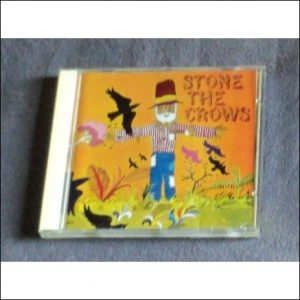 """STONE THE CROWS """"Stone the Crows"""" CD cover"""